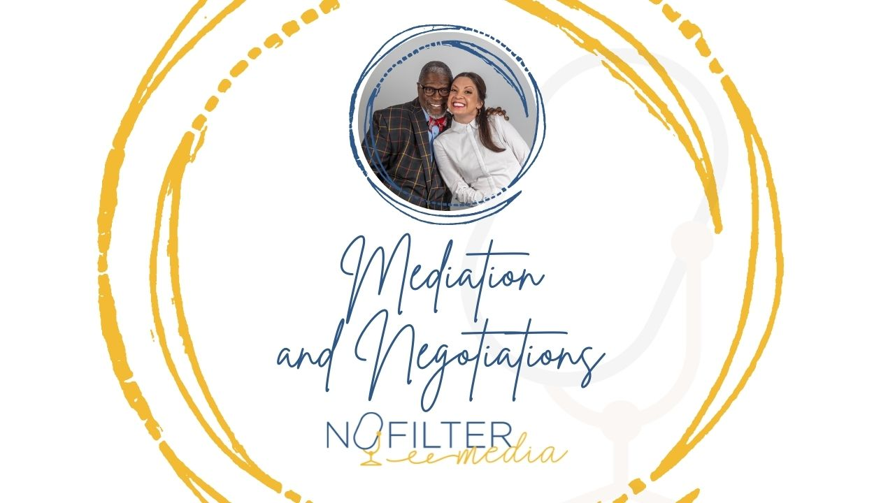 Mediation and Negotiations
